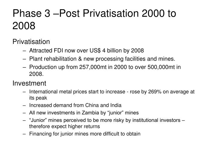 Phase 3 –Post Privatisation 2000 to 2008