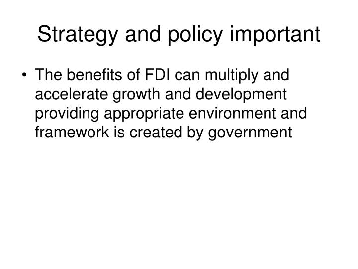 Strategy and policy important