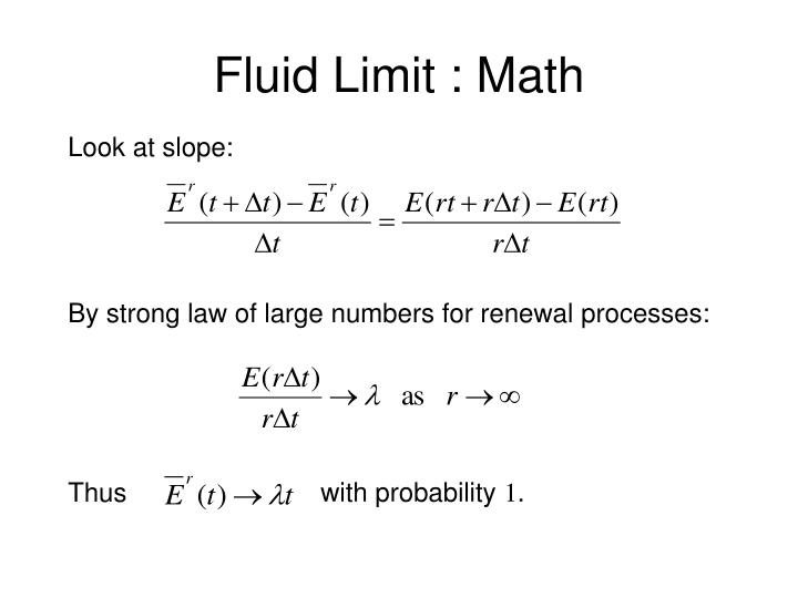 Fluid Limit : Math