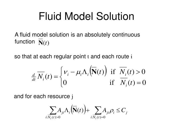 Fluid Model Solution