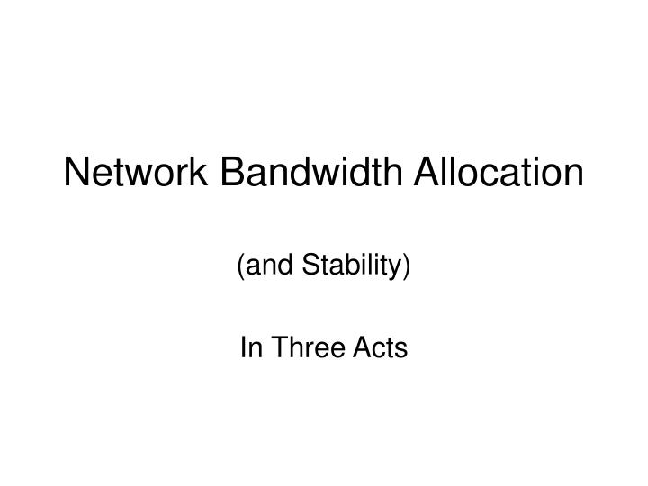 network bandwidth allocation