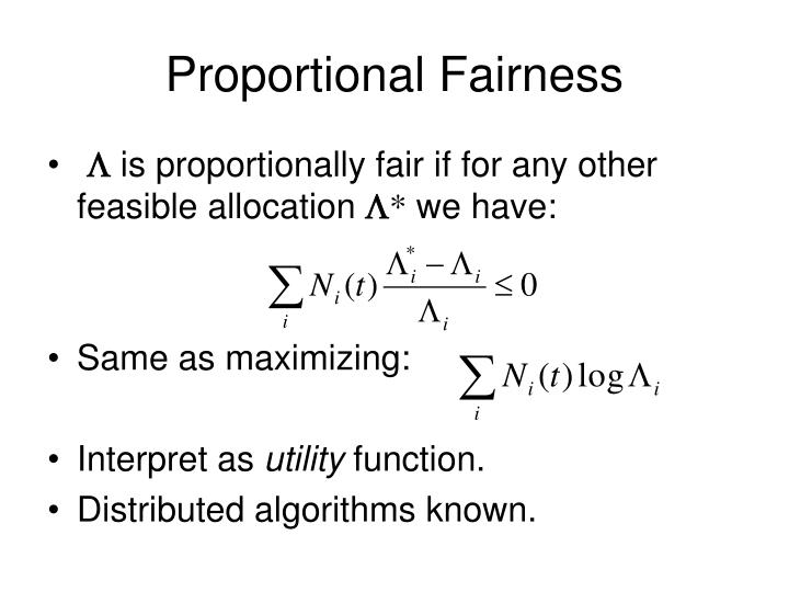 Proportional Fairness