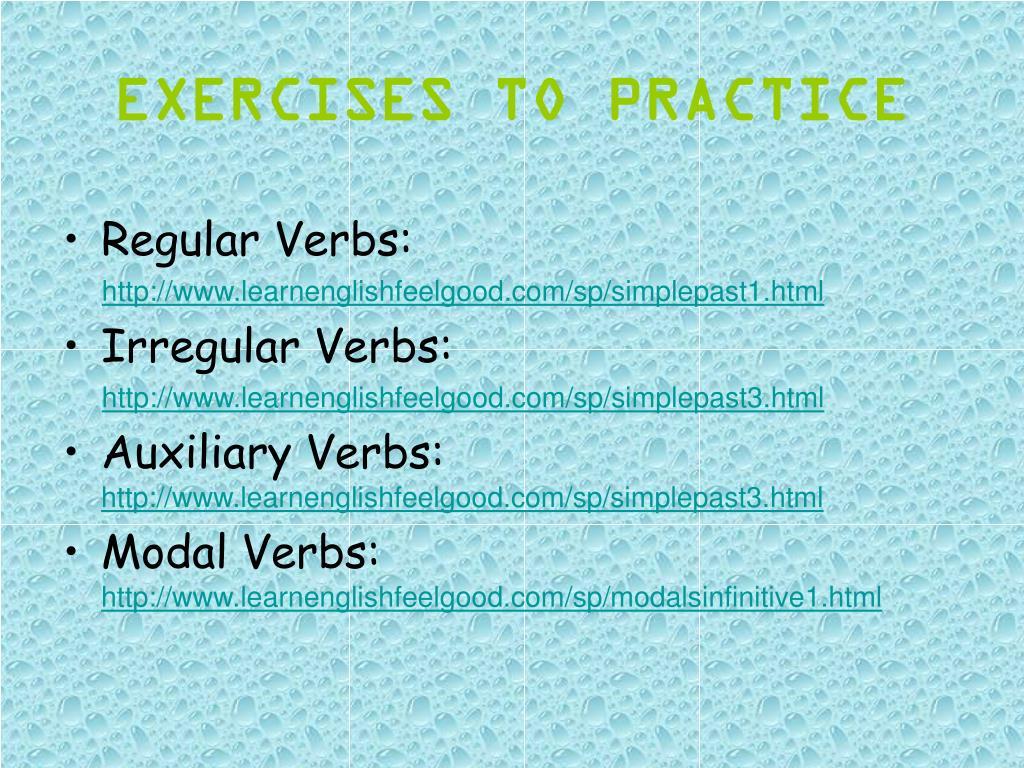 EXERCISES TO PRACTICE
