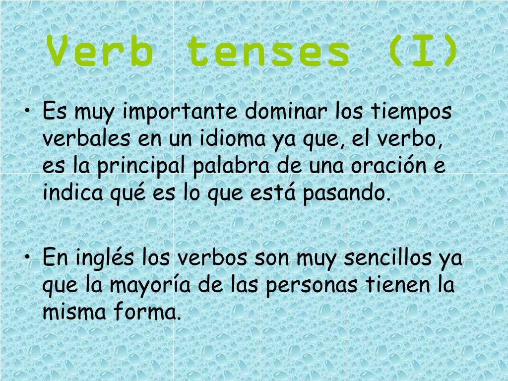 Verb tenses (I)