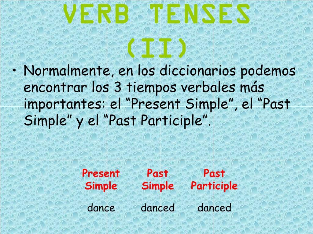 VERB TENSES (II)