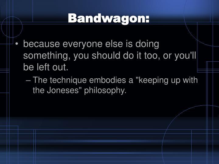 Bandwagon: