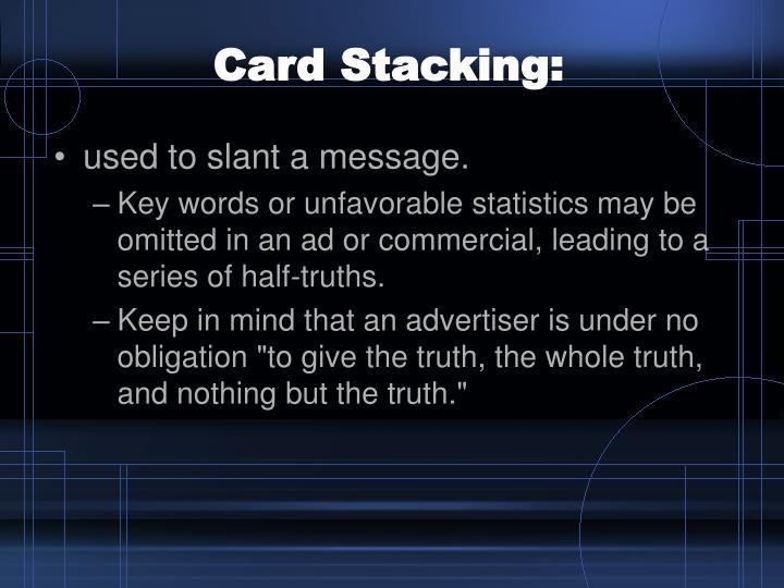 Card Stacking:
