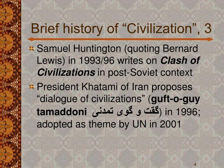 "Brief history of ""Civilization"", 3"