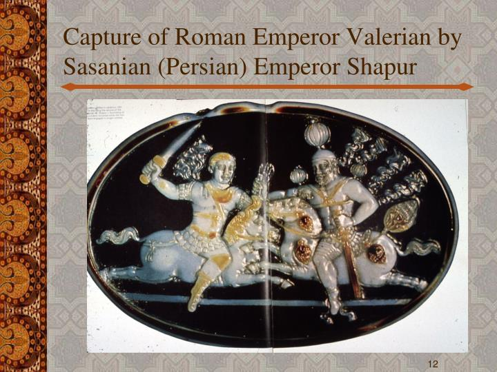 Capture of Roman Emperor Valerian by Sasanian (Persian) Emperor Shapur