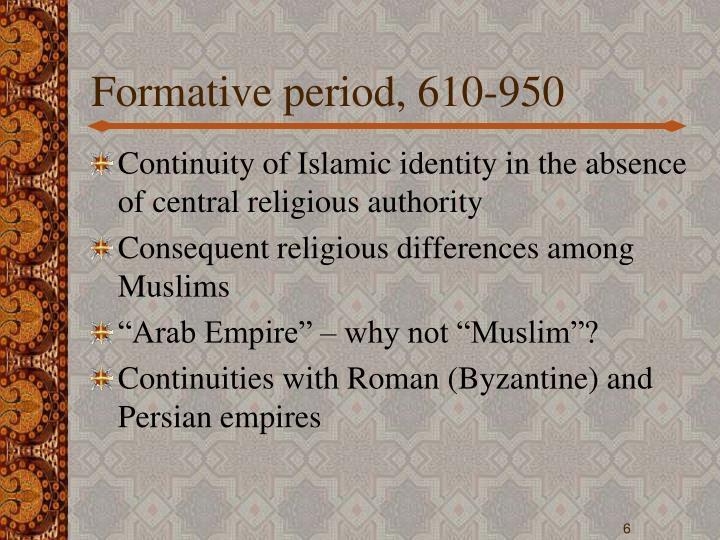 Formative period, 610-950