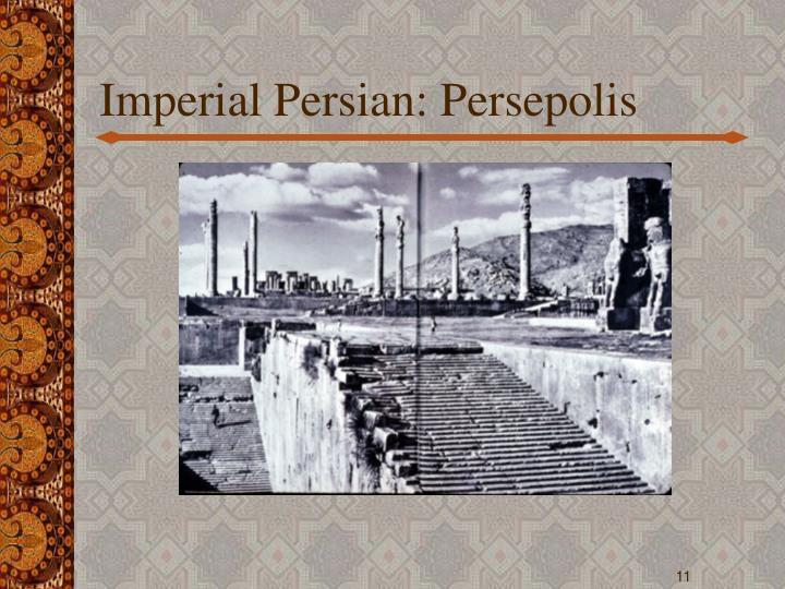 Imperial Persian: Persepolis