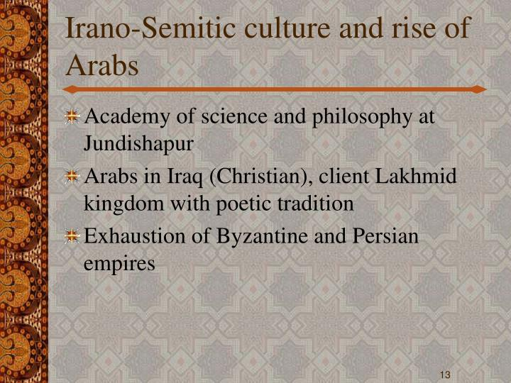 Irano-Semitic culture and rise of Arabs