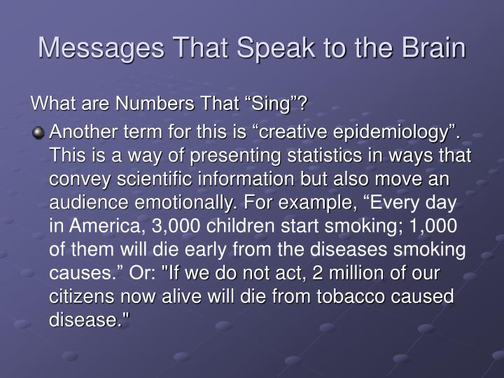 Messages That Speak to the Brain