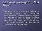 q8 how do we begin first steps