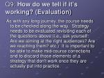 q9 how do we tell if it s working evaluation