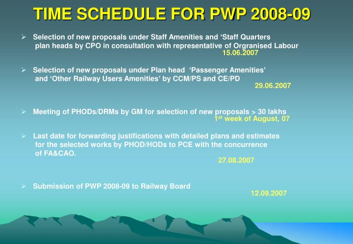 TIME SCHEDULE FOR PWP 2008-09