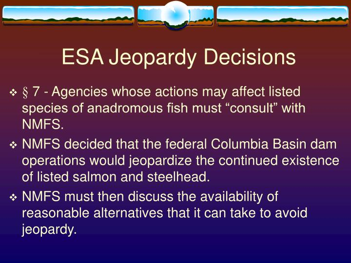 ESA Jeopardy Decisions