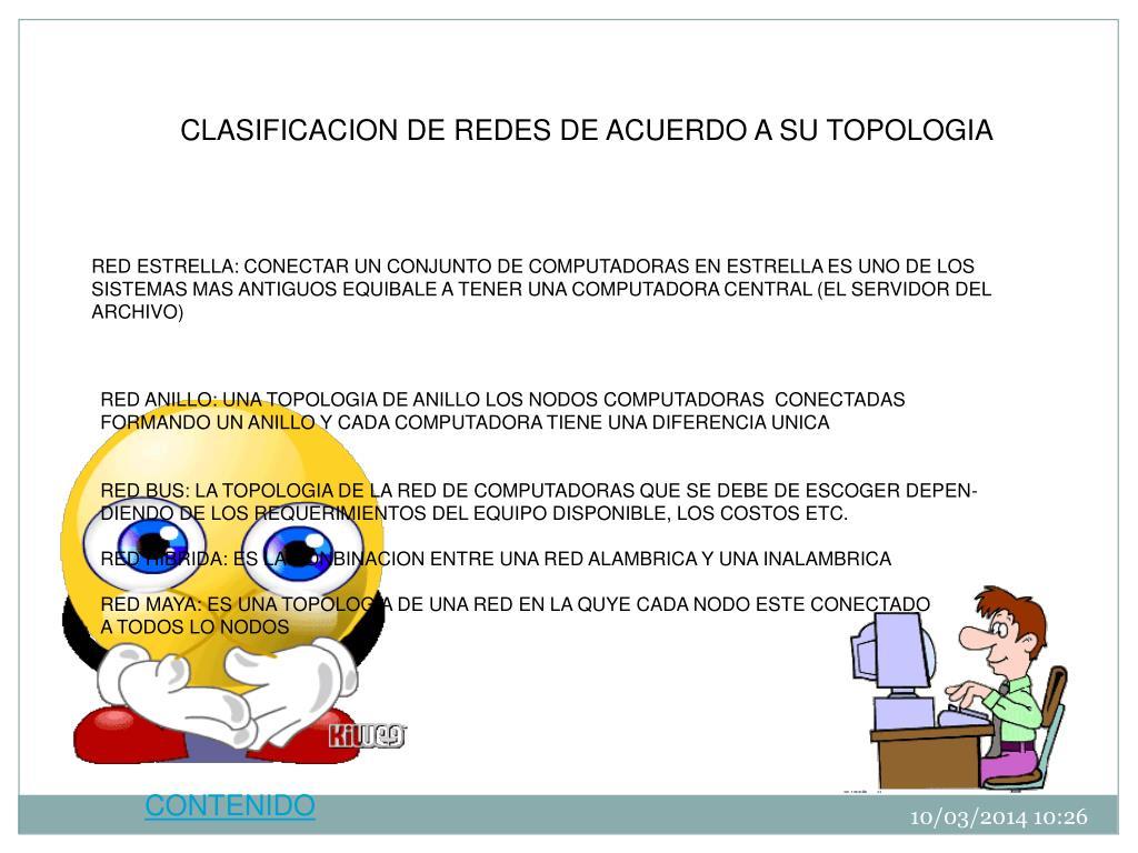 CLASIFICACION DE REDES DE ACUERDO A SU TOPOLOGIA