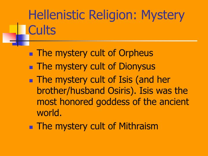 Hellenistic Religion: Mystery Cults
