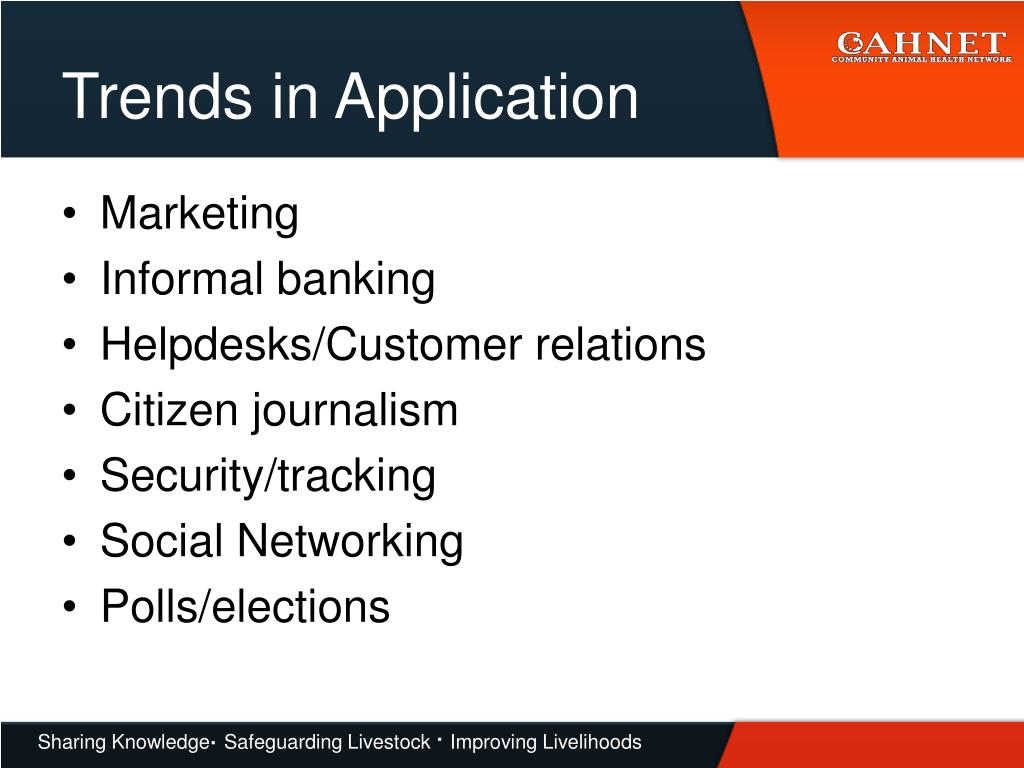 Trends in Application
