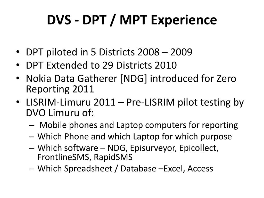 DVS - DPT / MPT Experience