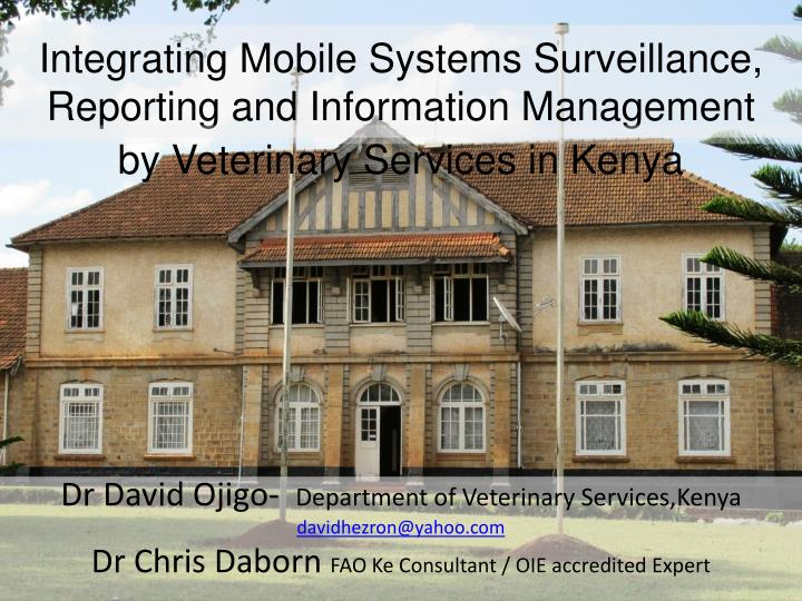 Integrating mobile systems surveillance reporting and information management
