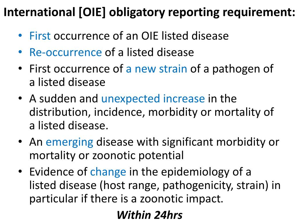 International [OIE] obligatory reporting requirement: