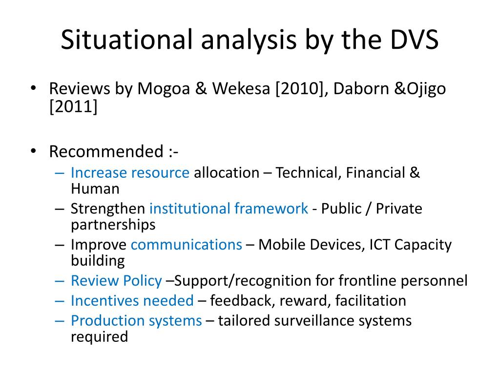 Situational analysis by the DVS