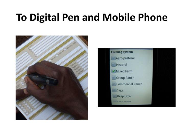 To digital pen and mobile phone