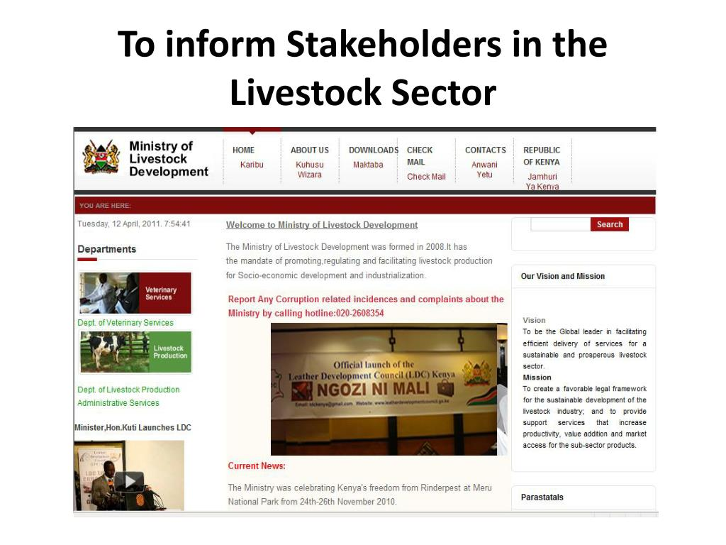 To inform Stakeholders in the Livestock Sector