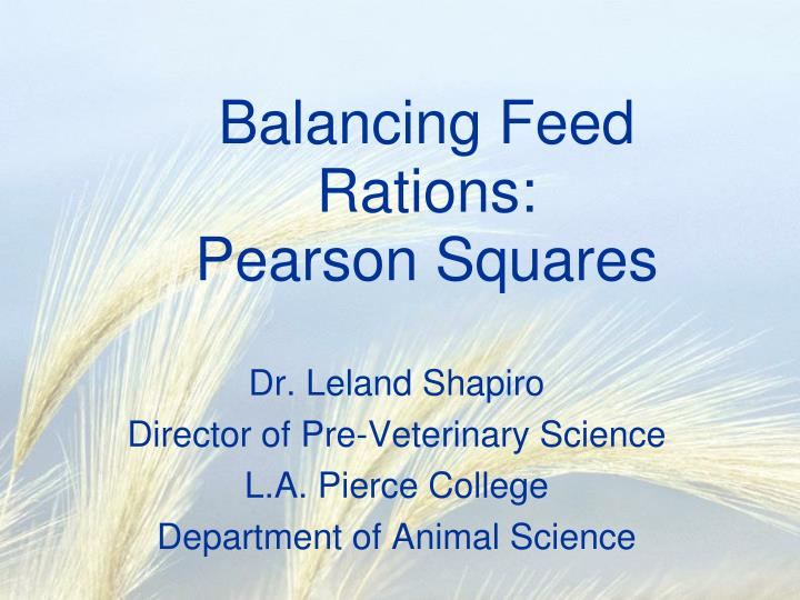 Balancing feed rations pearson squares