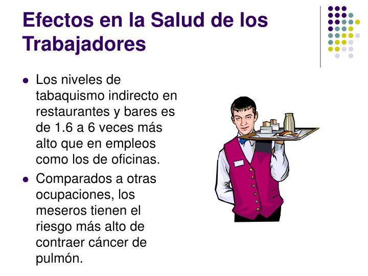 Efectos en la Salud de los Trabajadores
