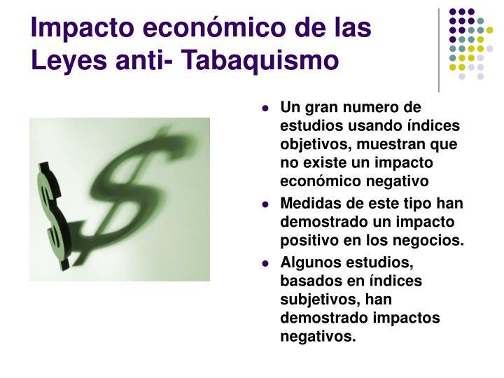 Impacto económico de las Leyes anti- Tabaquismo