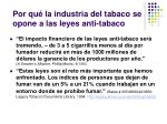 por qu la industria del tabaco se opone a las leyes anti tabaco