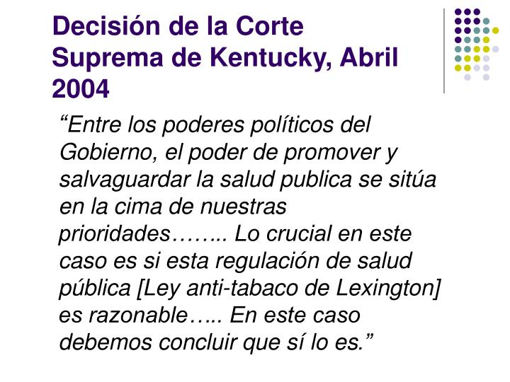 Decisión de la Corte Suprema de Kentucky, Abril 2004