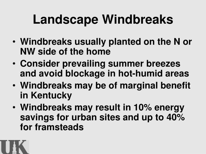 Landscape Windbreaks