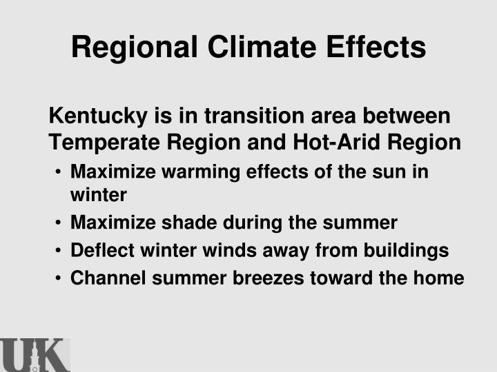 Regional Climate Effects