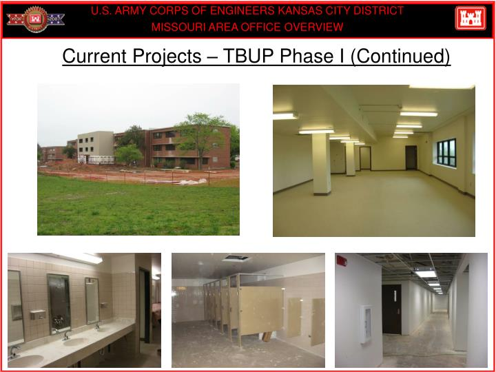 Current Projects – TBUP Phase I (Continued)