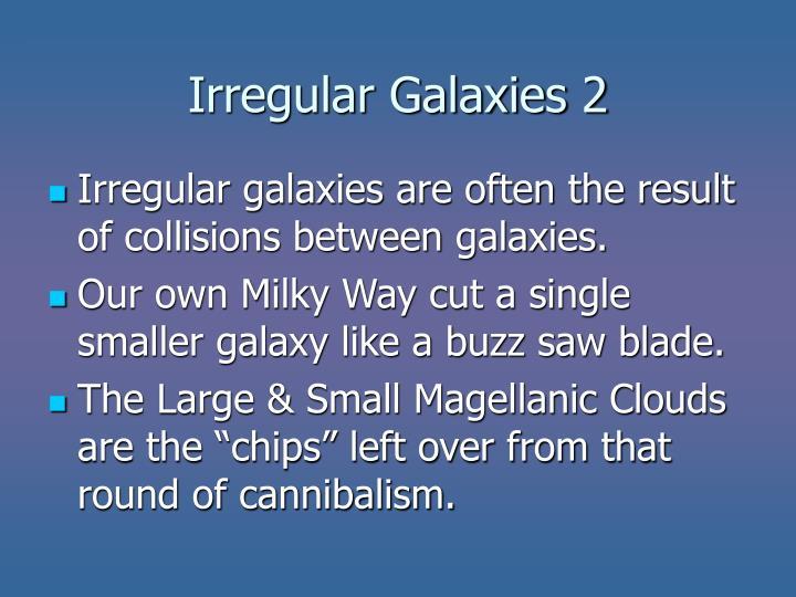 Irregular Galaxies 2