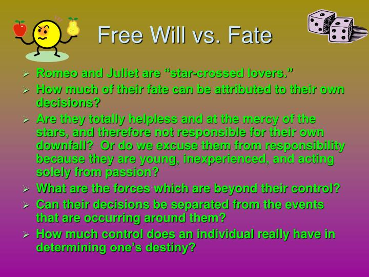 Free Will vs. Fate