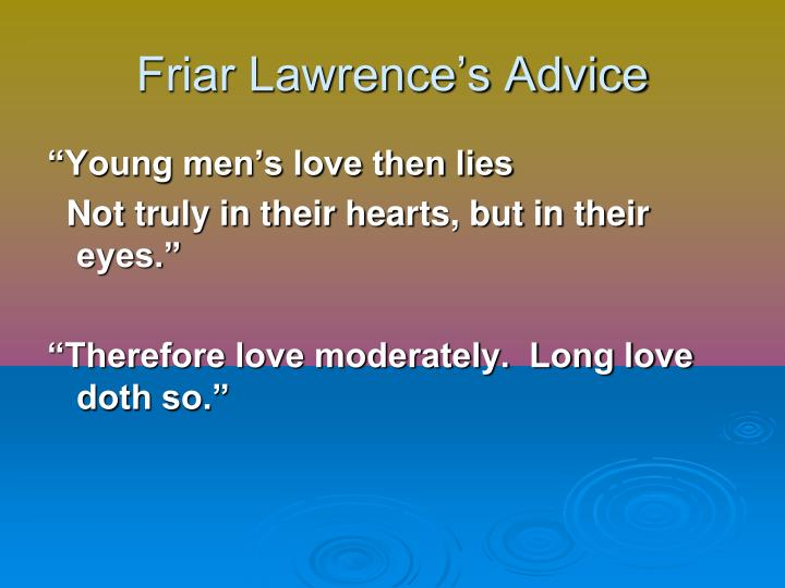Friar Lawrence's Advice