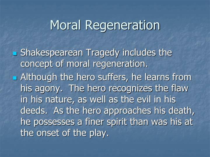 Moral Regeneration