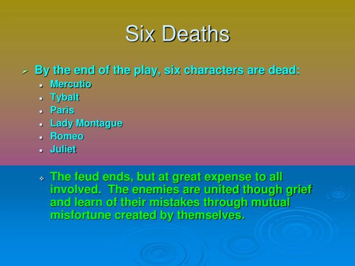 Six Deaths