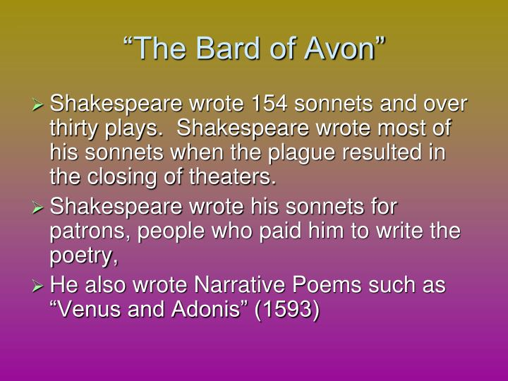 """The Bard of Avon"""