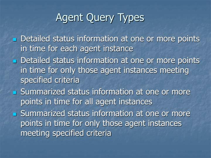 Agent Query Types