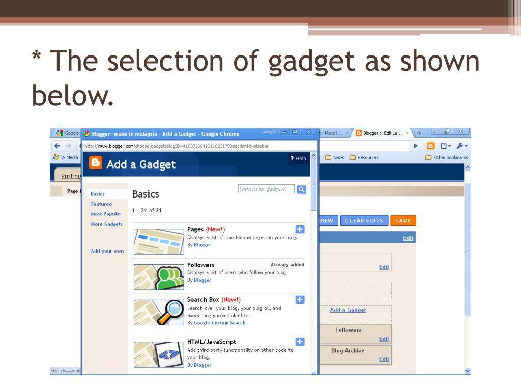 * The selection of gadget as shown below.