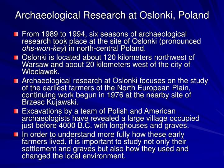 Archaeological Research at Oslonki, Poland