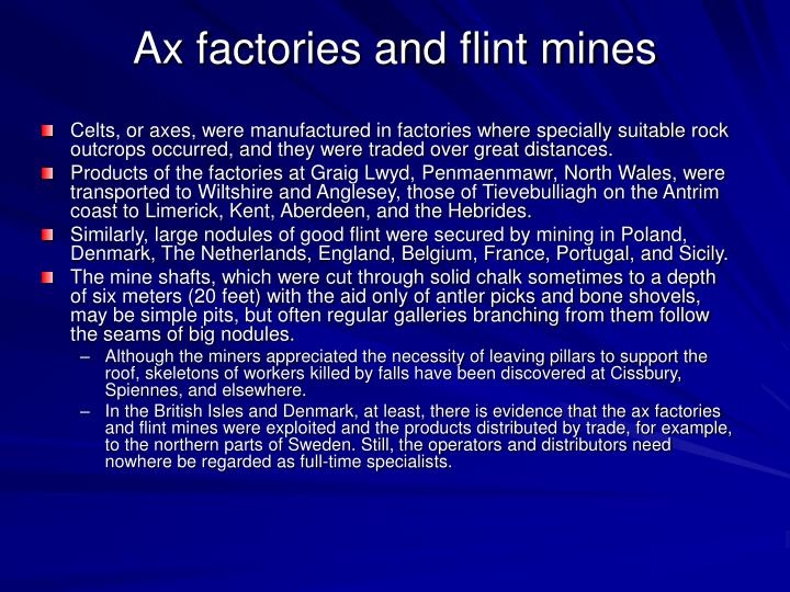 Ax factories and flint mines