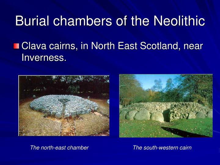 Burial chambers of the Neolithic
