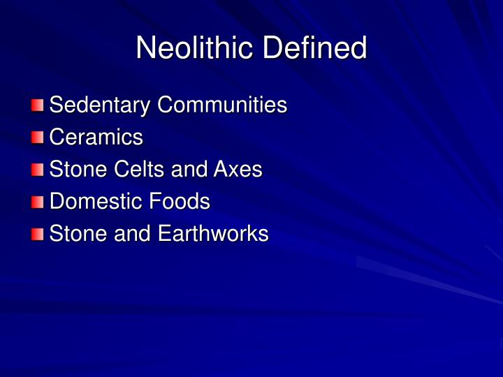 Neolithic Defined